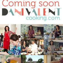 New! Danivalentcooking.com